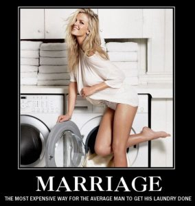 Marriage - The most expensive way for the average man to get his laundry done